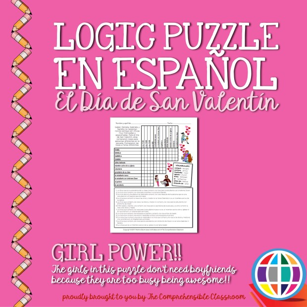 Girl power! These women are on a mission to be the difference, and they don't have time for Valentine's! Empowering logic puzzle for Spanish students.