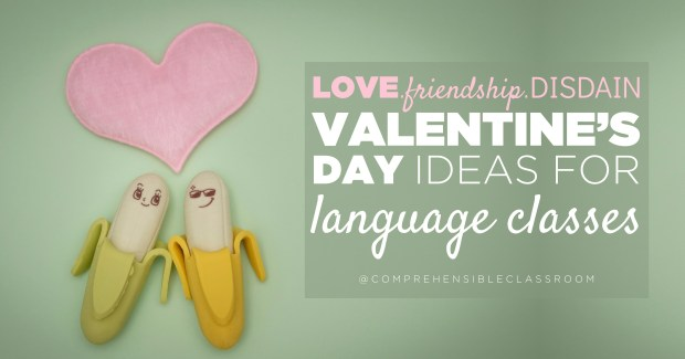 Find adaptable Valentine's Day activities for comprehension based language classes that bring in love, friendship, and...disdain!