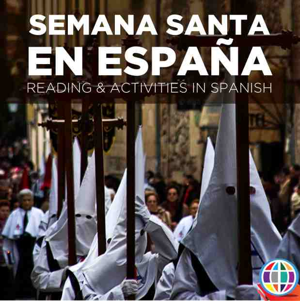 Learn about Semana Santa in Spain--what are the key elements of the celebration? All materials are in Spanish and written for students in Spanish Level 2+.