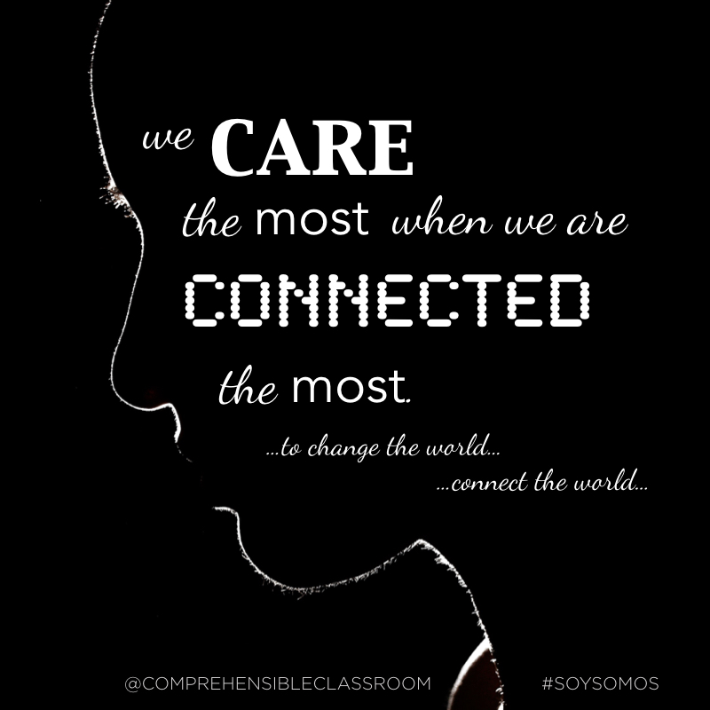 We care the most when we are connected the most.