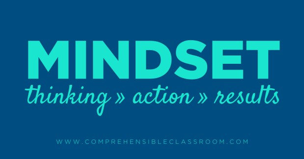 5 Mindset shifts that will prepare language teachers for Comprehension Based™ Instruction - Shared by The Comprehensible Classroom