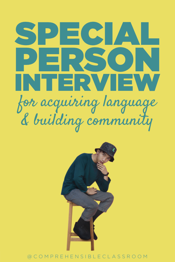 Special Person Interviews are a comprehension based activity that build community and facilitate language acquisition. When done well, students find connections with all of their classmates. Teachers learn more about each one of their students, and everyone's voice and presence is valued.