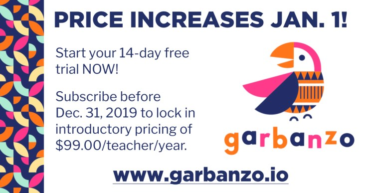 Visit www.garbanzo.io to start your free trial. Subscribe before January 1, 2020 to lock in the 99.00 per year introductory pricing