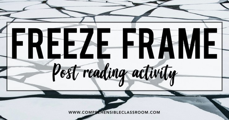 Freeze Frame is a no-prep activity to use post-reading to boost comprehension