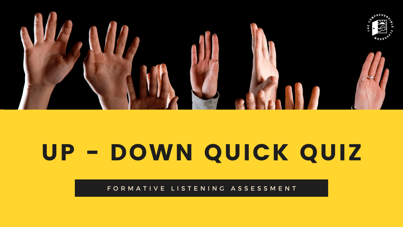 """Image description: The title """"Up-Down Quick Quiz Formative Listening Assessment"""" is printed in black text on a yellow background with a photo of many hands raised above it."""