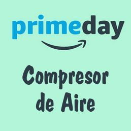 Prime Day Amazon 2018 ofertas compresor de aire
