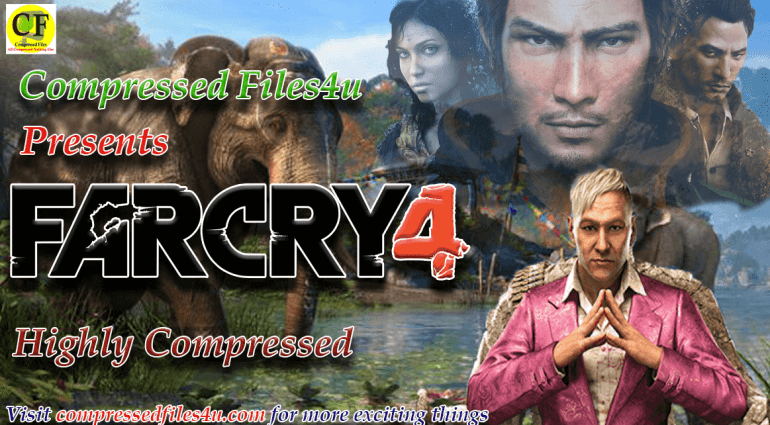Far Cry 4 Highly Compressed PC Games