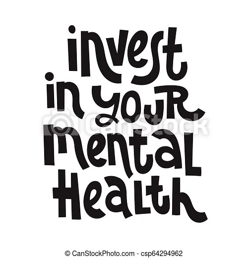 3 mental health quotes. Invest in your mental health
