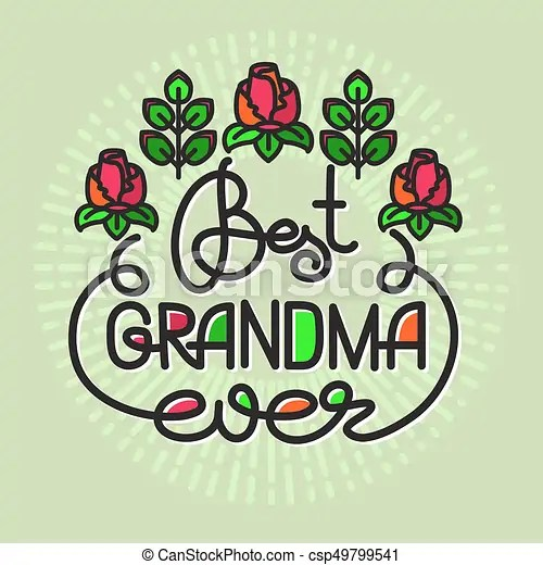 best grandma ever handwritten