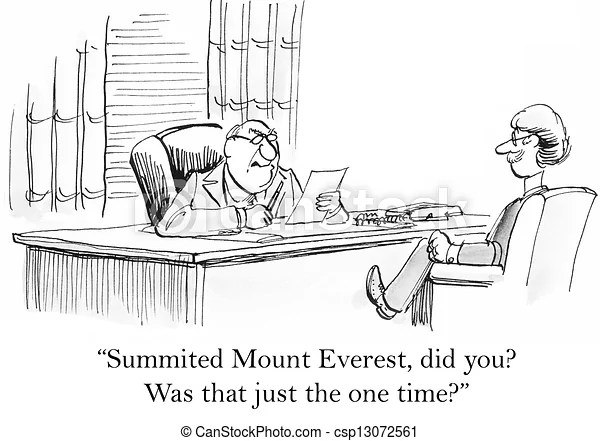 Boss is not impressed by mount everest resume.