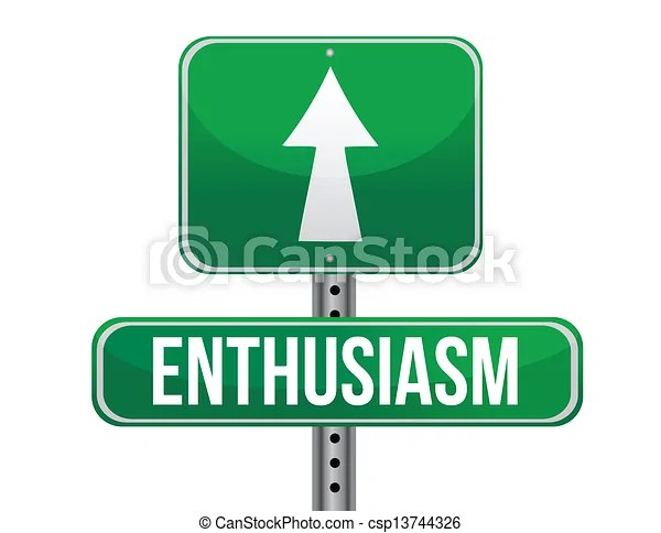 Enthusiasm Road Sign Illustration Eps Vector  Instant