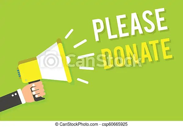 Conceptual hand writing showing please donate. business photo text supply furnish hand out contribute grant aid to charity man holding megaphone ...