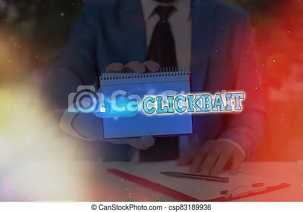 Conceptual hand writing showing clickbait. business photo showcasing the main purpose is to attract attention to a particular