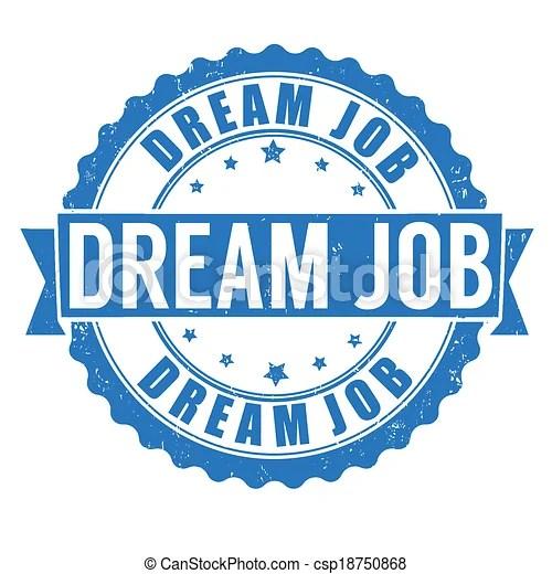 dream job stamp. grunge