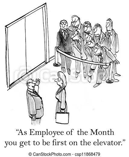 Employee of the month is first on elevator.