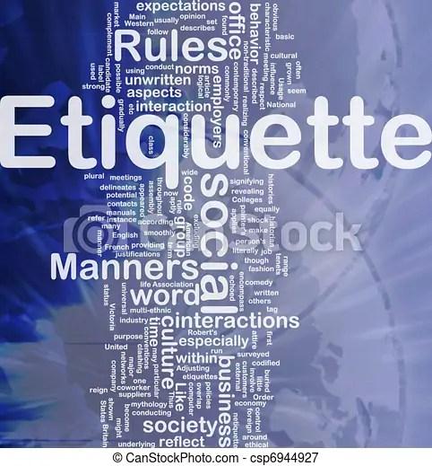 Etiquette background concept. Background concept wordcloud illustration of etiquette international.