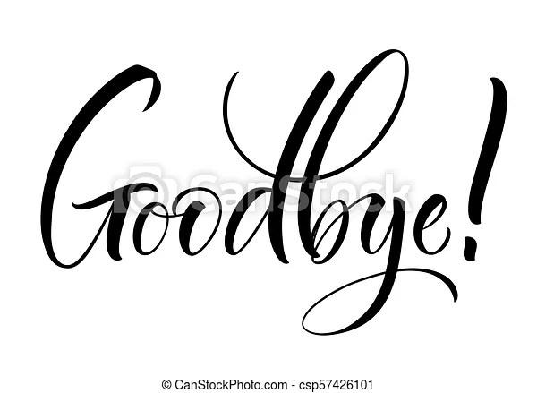 Goodbye lettering. Goodbye lettering. handwritten modern