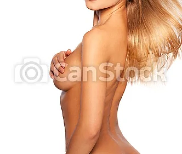 Gorgeous Naked Beauty Rear View Of Beautiful Young Naked Woman Standing Isolated On White And