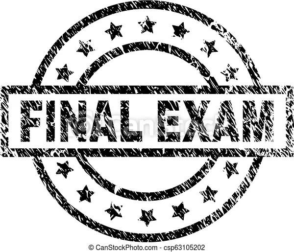 Grunge textured final exam stamp seal. Final exam stamp