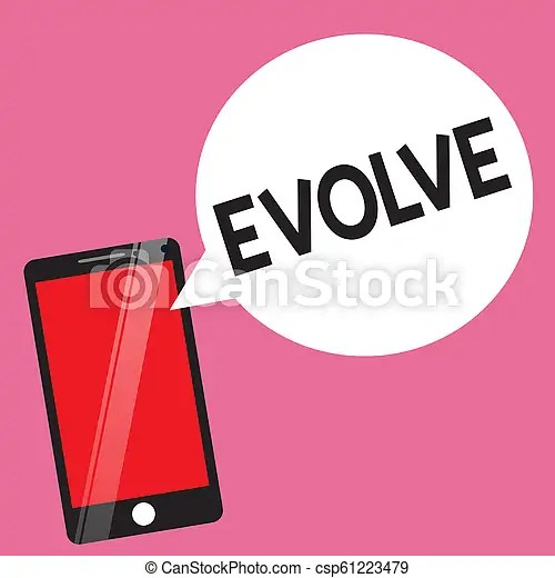 Handwriting text evolve. concept meaning develop gradually improve your skills physique or personality.