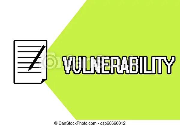 Handwriting text writing vulnerability. concept meaning state of being exposed to the possibility of being attacked.