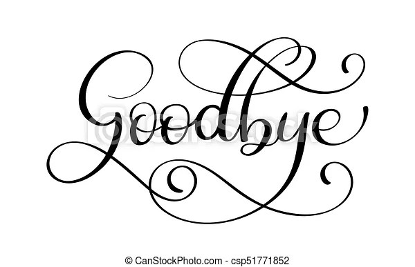 Handwritten goodbye calligraphy lettering word. vector