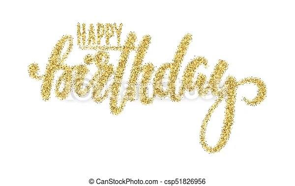 happy birthday. gold sparkles glitter