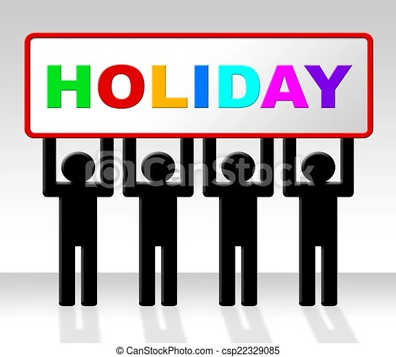 Holiday Sign Means Go On Leave And Advertisement Vacation Holiday Showing Time Off And Advertisement
