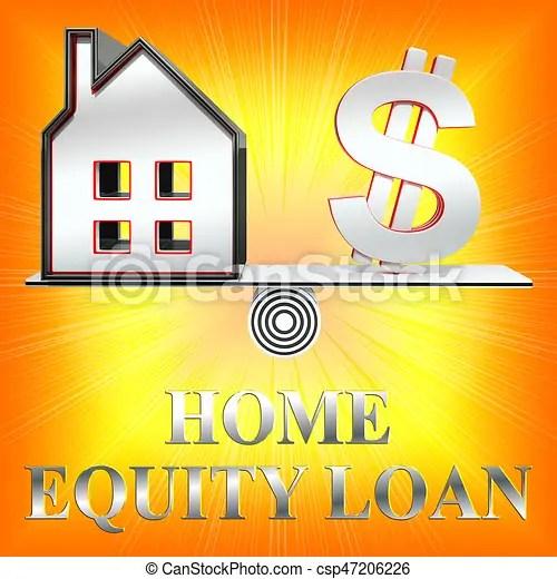 Home equity loan shows capital lending 3d rendering. Home equity loan dollar sign shows capital lending 3d rendering.