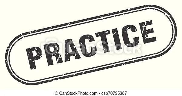 Practice stamp. practice square grunge sign. practice.