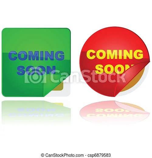 Sneak peek. Glossy illustration of two stickers with the words 'coming soon' on them and a corner lifted to give a sneak peek