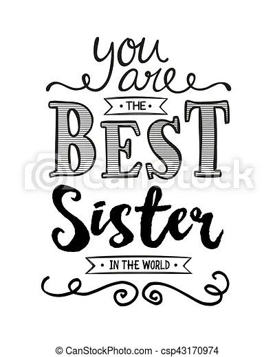 You are the best sister in the world typography art design