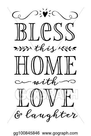 Download Clip Art Vector - Bless this home with love and laughter ...