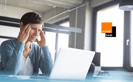 résoudre les problèmes Orange Bank