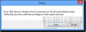 Windows Font Cache Service Error 1920
