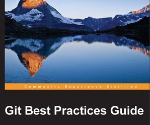"Free eBook 24hrs ""Git Best Practices Guide"" PDF ePub Mobi Kindle Formats"