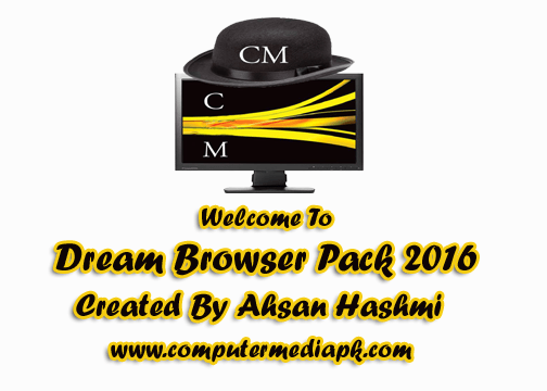 Thanks For Chossing Dream Browser Pack 2016 By Computer Media
