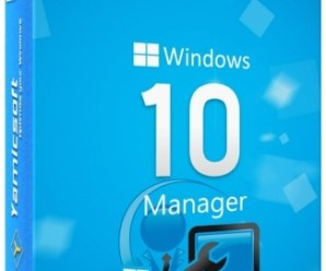 Yamicsoft Windows 10 Manager 2.1.9+Kegen Is Here !