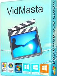 VidMasta 23.6 Free Download ! [Latest]