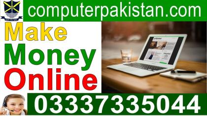 how to make money on the internet in Pakistan