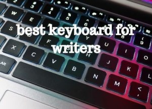 Best Keyboard For Writers