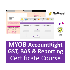 MYOB AccountRight GST, BAS & Reporting Accounting Training Courses - Industry Accredited, Employer Endorsed - CTO