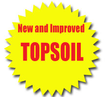 New and Improved Top Soil