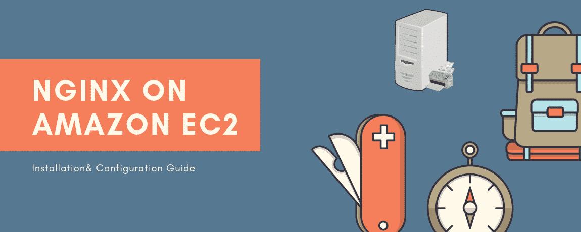 Install and Configure Nginx on Amazon ec2 RHEL and Ubuntu Instances