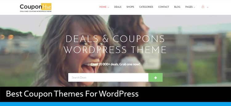 Top 5 Best Wordpress Themes For Coupon Websites 2018