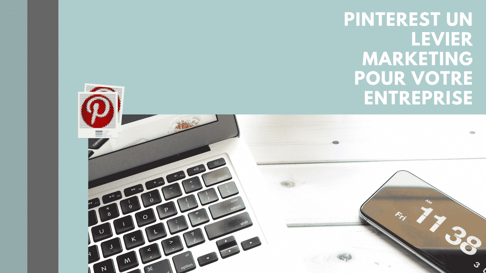 pinterest-marketing-entreprise-blog-comundeclic