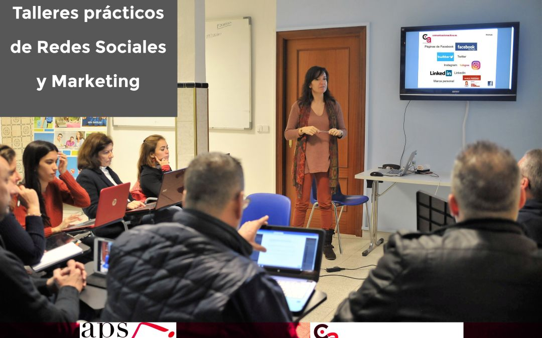 Talleres prácticos de Redes Sociales y Marketing