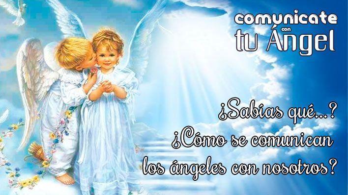 ¿Sabías que…? ¿Cómo se comunican los ángeles con nosotros?