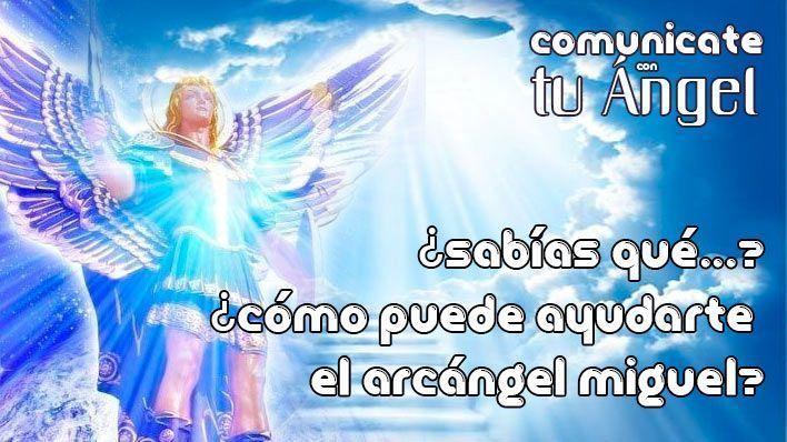 ¿Sabías qué? ¿Cómo puede ayudarte el Arcángel Miguel?