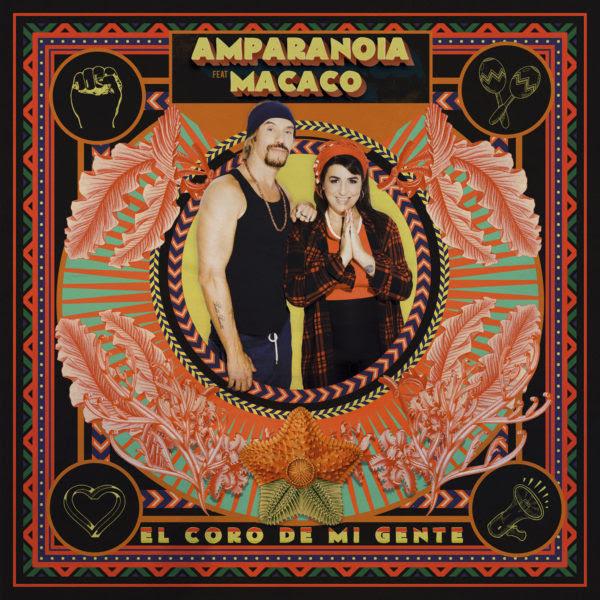 Amparanoia presenta El coro de mi gente feat. Macaco